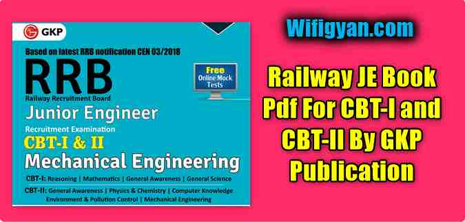 Railway JE Book Pdf For CBT-I and CBT-II By GKP Publication