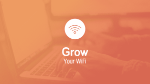 Grow Your Wifi - Grow Your Business