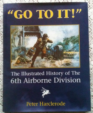 The Illustrated History of the 6th Airbourne Division