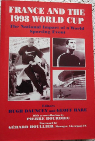 'France and the 1998 World Cup' Scarce hardback book.