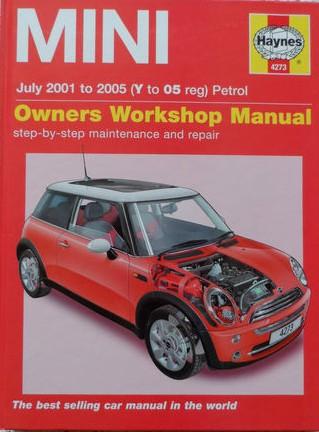 Haynes Workshop Manual: Mini july 2001-2005 (Y to 05 Reg) Petrol