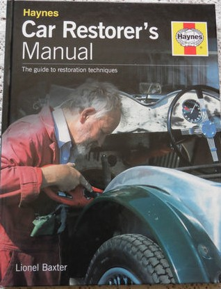 Haynes Car Restorer's Manual: the guide to Restoration Techniques