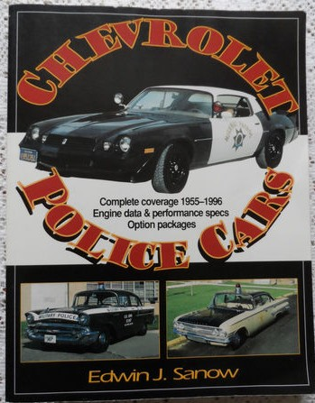 Chevrolet Police Cars: Complete Coverage 1955-1996