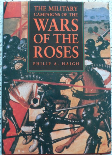 The Military Campaigns of the War of the Roses