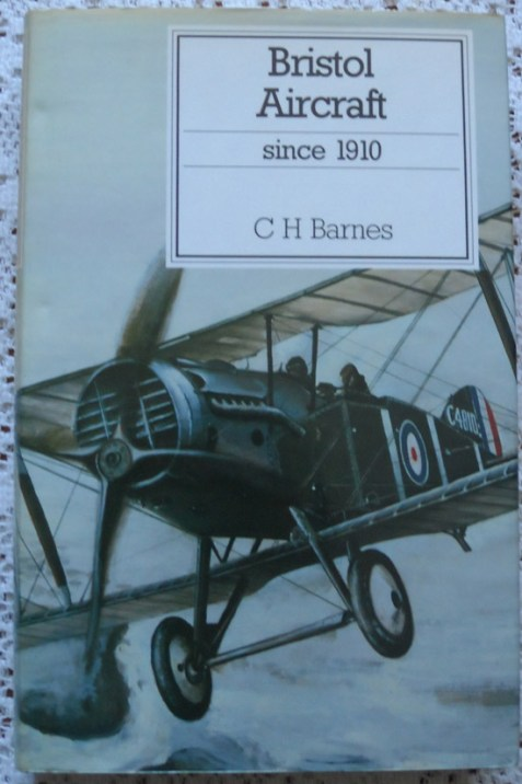 Bristol Aircraft Since 1910 By C. H. Barnes
