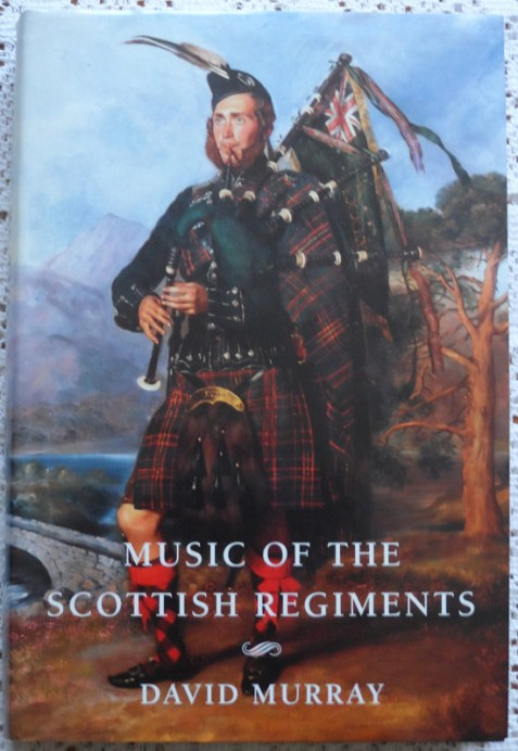 Music of the Scottish Regiments: Cogadh no Sith (War or Peace) by David Murray