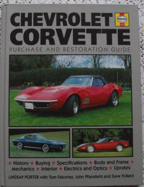 Chevrolet Corvette Purchase and Restoration Guide by Lindsay Porter