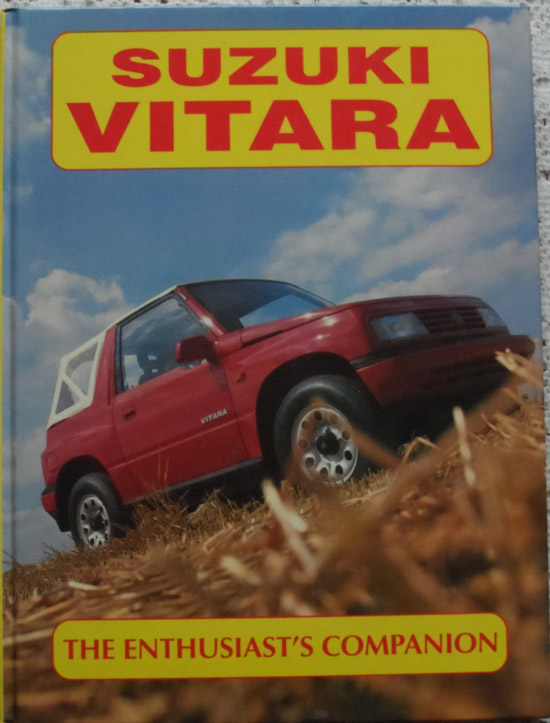 Suzuki Vitara:The Enthusiast's Companion by Nigel Fryatt