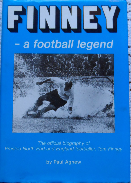 Finney - A Football Legend by Paul Agnew - Signed