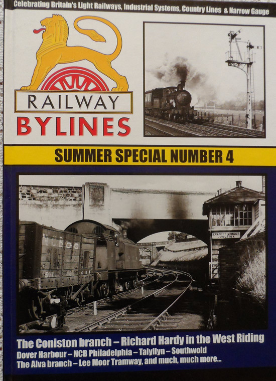 Railway Bylines Summer Special Number 4 Edited by Martin Smith