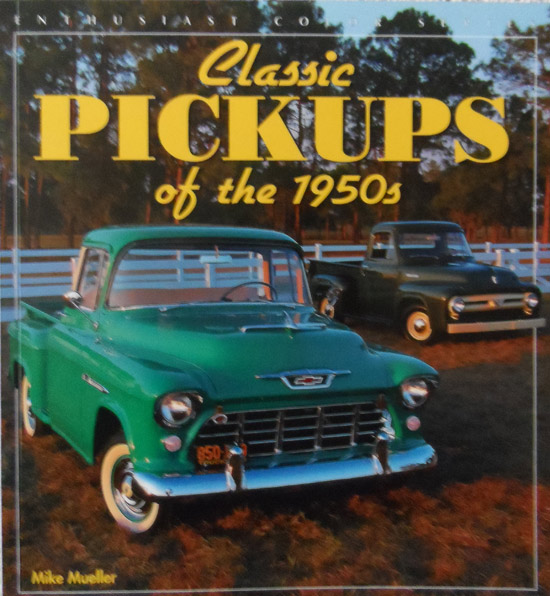 Classic Pickups of the 1950s By Mike Muller (Enthusiast Colour Series)