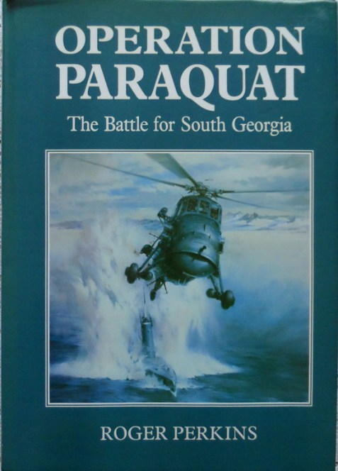 Operation Paraquat: The Battle for South Georgia