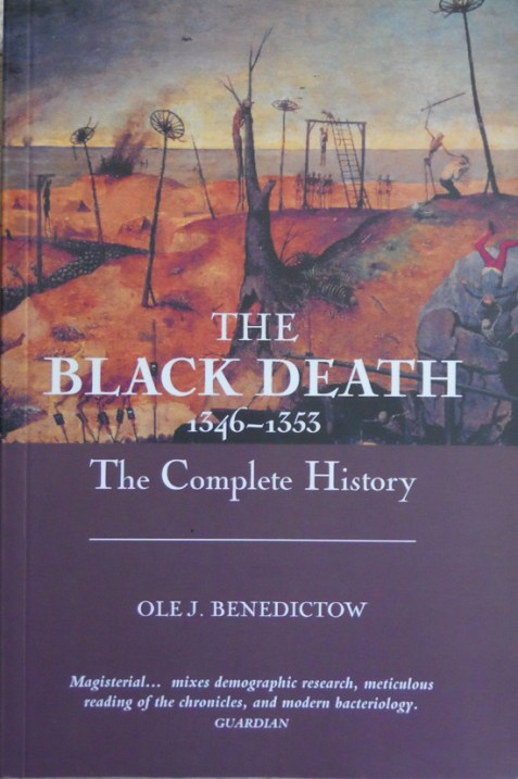 The Black Death 1346-1353: The Complete History By Ole J. Benedictow