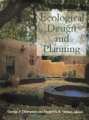 Ecological Design and Planning By George F. Thompson and Frederick R. Steiner