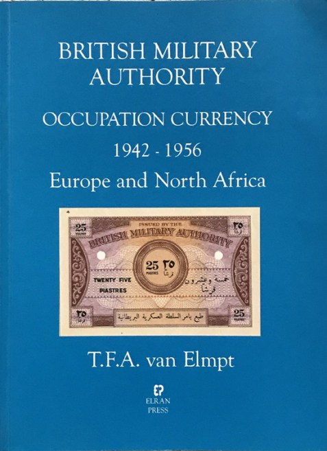 British Military Authority Occupation Currency 1942-1956: Europe and North Africa