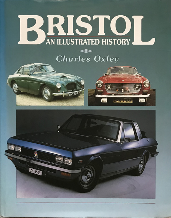 Bristol: An Illustrated History By Charles Oxley