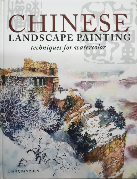Chinese Landscape Painting: Techniques for Watercolor