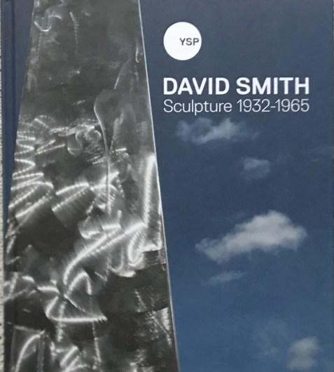 David Smith: Sculpture 1932-1965