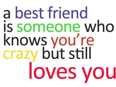 Credit : https://quotesgram.com/cute-friendship-quotes-and-sayings-for-girls/