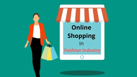 Growing Influence of Online Shopping in Fashion Industry