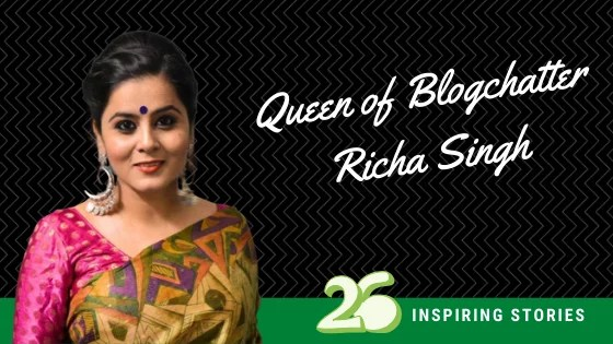 Queen of Blogchatter- Richa Singh