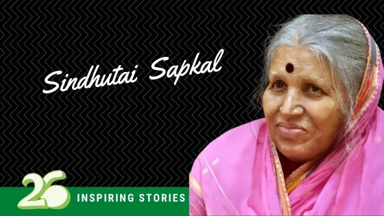 Sindhutai Sapkal -Aai of thousands of orphans