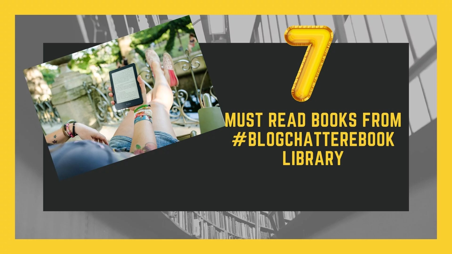 7 Must-read books from #BlogchatterEbook 2020 Library