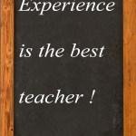 experience-is-the-best-teacher