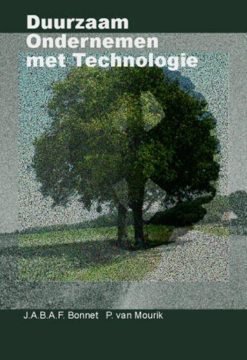 Duurzaam ondernemen met technologie - J.A.B.A.F. Bonnet, P. van der Mourik - eBook (9789065621832)