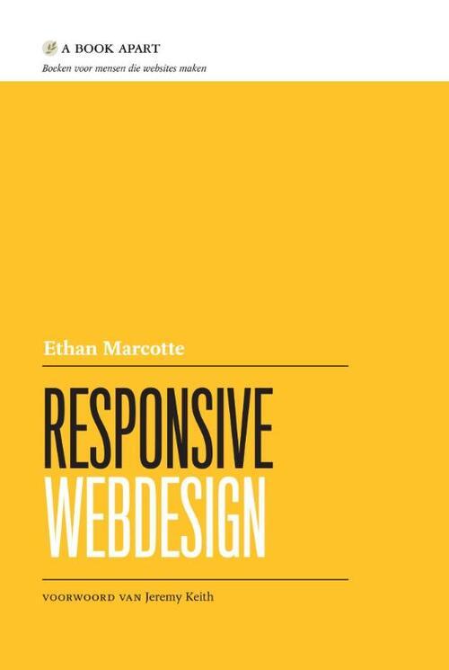 Responsive webdesign - Ethan Marcotte - Paperback (9789043030205)