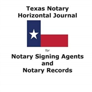 Texas Notary Horizontal Journal for Notary Signing Agents and Notary Records