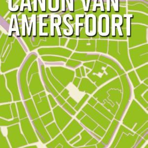 De canon van Amersfoort - Esther van Doorne - eBook (9789045314730)