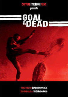 goaldead1 Goal of the Dead