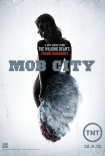 MV5BMTk1OTQyMDM5Nl5BMl5BanBnXkFtZTgwMDEwMDQyMDE@._V1_SY317_CR110214317_AL_1 Mob City