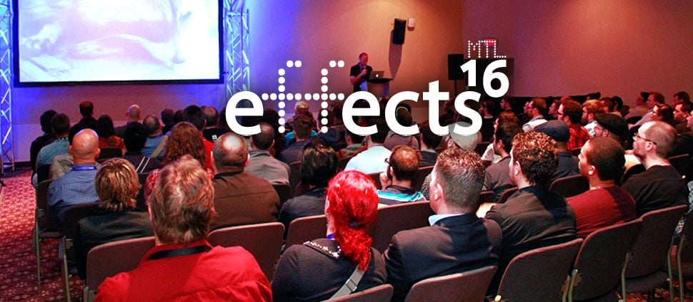 effectsmtl02-1 effects-MTL is coming! Events News