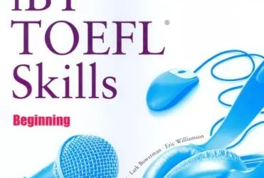 Building Skills For The Toefl IBT Beginning Writing