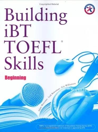 Building Skills For The Toefl IBT Beginning Writing