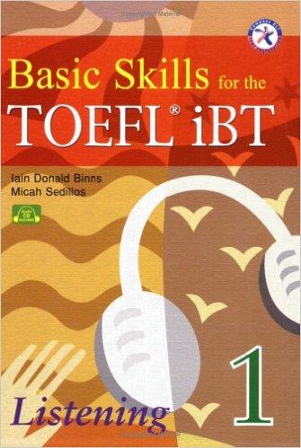 Basic Skills for the TOEFL iBT 1, Listening Book