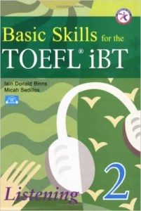 Basic Skills for the TOEFL iBT 2, Listening Book