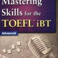 Mastering Skills For The TOEFL iBT Advanced - Speaking (WikiToefl.Net)