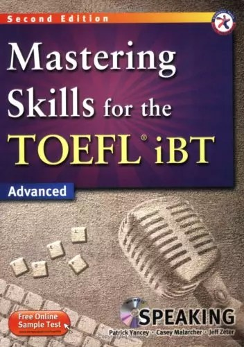 Mastering Skills For The TOEFL iBT Advanced - Speaking (wiki-study.com)