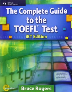 The complete guide to the toefl test ibt edition