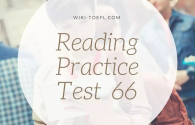 TOEFL iBT Reading Practice Test 66