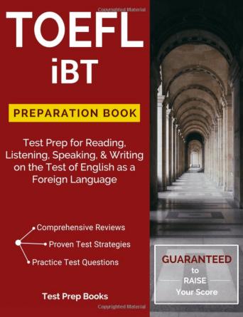 TOEFL iBT Preparation Book by TOEFL Test Preparation Team