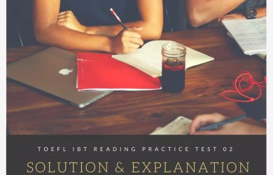 TOEFL IBT Reading Practice Test 02 Solution & Explanation