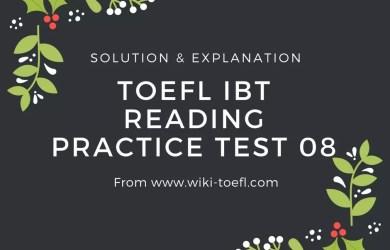 TOEFL IBT Reading Practice Test 08 Solution & Explanation