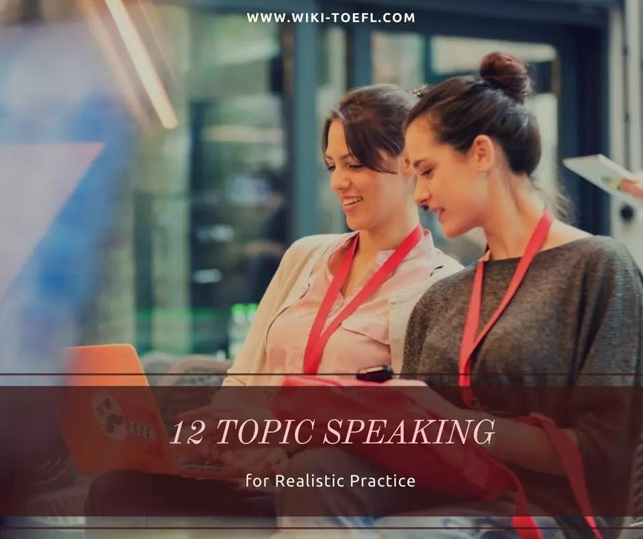 12 TOEFL Speaking Topics