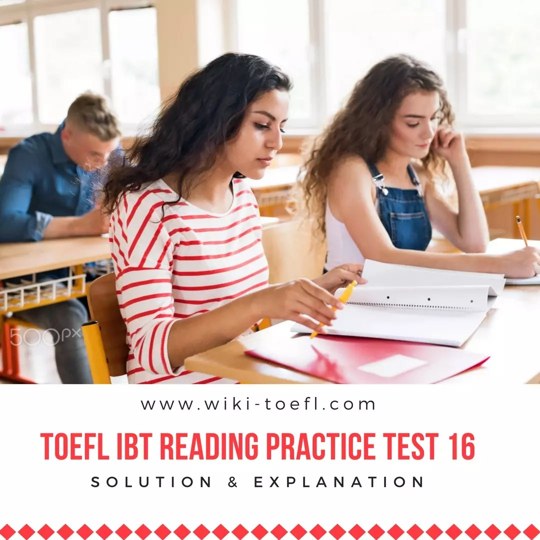 TOEFL IBT Reading Practice Test 16 Solution & Explanation