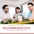 TOEFL IBT Reading Practice Test 25 Solution & Explanation