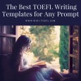 The Best TOEFL Writing Templates for Any Prompt